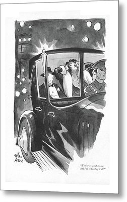 You're So Kind Metal Print by Peter Arno