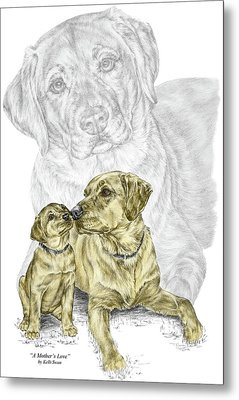 Metal Print featuring the drawing A Mothers Love - Labrador Dog Print Color Tinted by Kelli Swan