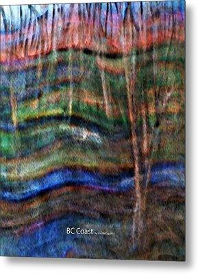 Bc Coast Metal Print by AnneLise McCoy