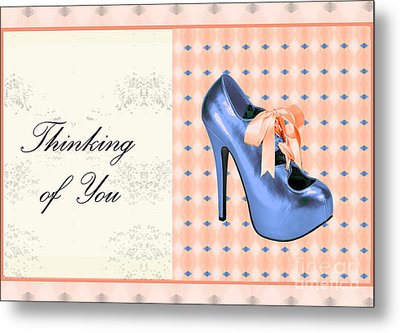 Blue Shoe On Pink Greeting Card Expresses Thinking Of You Metal Print by Maralaina Holliday