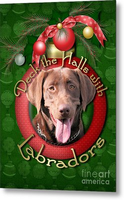 Christmas - Deck The Halls With Labrador S Metal Print by Renae Laughner