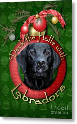 Christmas - Deck The Halls With Labradors Metal Print by Renae Laughner