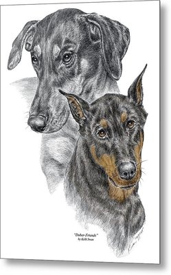 Metal Print featuring the drawing Dober-friends - Doberman Pinscher Portrait Color Tinted by Kelli Swan
