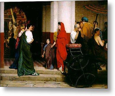 Entrance To A Roman Theatre Metal Print by Sir Lawrence Alma-Tadema