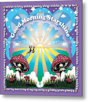 Good Morning Starshine Metal Print by Annie Wildbear