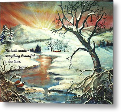 He Hath Made..... Metal Print by Phyllis Dunn