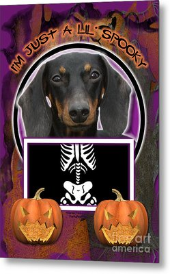 I'm Just A Lil' Spooky Dachshund Metal Print by Renae Laughner