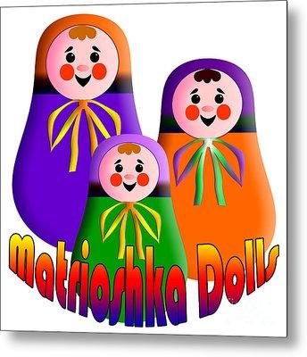 Matrioshka Dolls Metal Print by Zaira Dzhaubaeva
