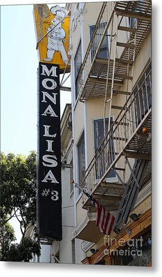 Mona Lisa Restaurant In North Beach San Francisco Metal Print by Wingsdomain Art and Photography