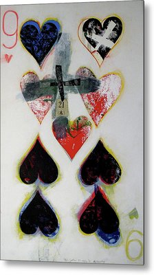 Nine Of Hearts 21-52 Metal Print by Cliff Spohn