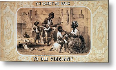 Oh Carry Me Back To Ole Virginny, 1859 Metal Print by Photo Researchers