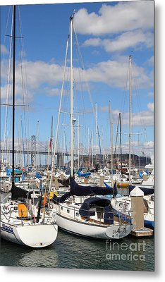 Sail Boats At San Francisco China Basin Pier 42 With The Bay Bridge In The Background . 7d7685 Metal Print by Wingsdomain Art and Photography