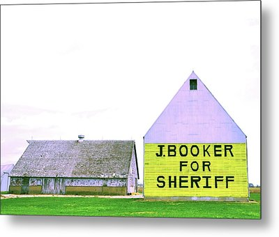 Sheriff Booker And Take Her Away Metal Print by Daniel Ness