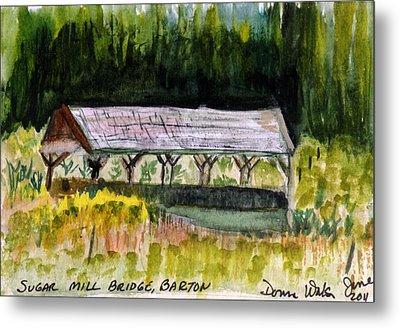 Sugar Mill Covered Bridge In Barton Vt Metal Print by Donna Walsh