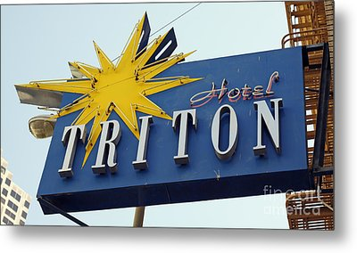 Metal Print featuring the photograph Triton Hotel by Denise Pohl