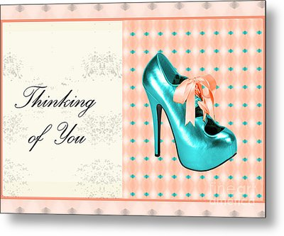 Turquoise Shoe Thinking Of You Metal Print by Maralaina Holliday