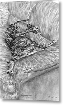 Wake Me For Dinner - Greyhound Dog Art Print Metal Print by Kelli Swan