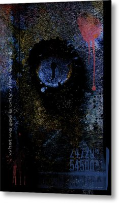 What We See Is Only What We Are Metal Print by Ron Jones
