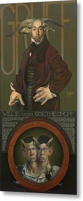 Willie Von Goethegrupf Metal Print by Patrick Anthony Pierson