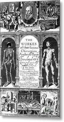 Workes Of That Famous Chirurgion Metal Print by Science Source