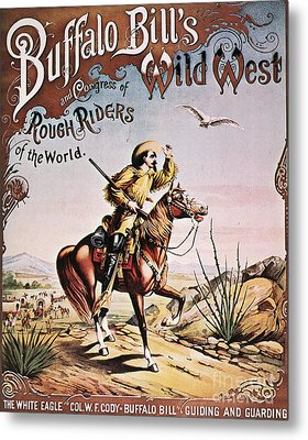 Buffalo Bill: Poster, 1893 Metal Print by Granger