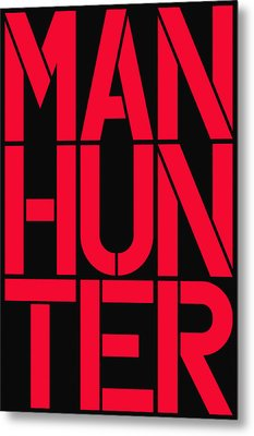 Manhunter Metal Print by Three Dots