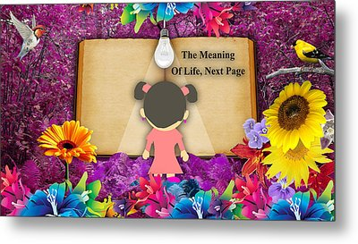 The Meaning Of Life Art Metal Print by Marvin Blaine