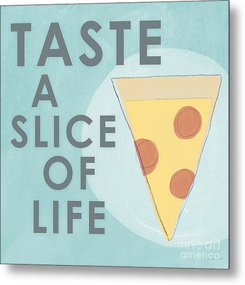 A Slice Of Life Metal Print