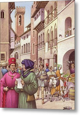 A Typical Street Scene In Florence In The Early 15th Century  Metal Print by Pat Nicolle