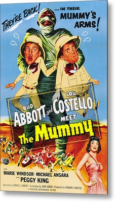 Abbott And Costello Meet The Mummy Aka Metal Print by Everett