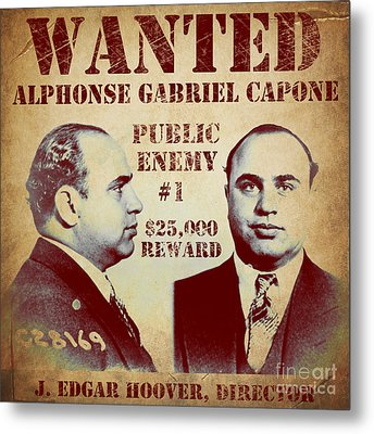 Al Capone Most Wanted Poster Metal Print