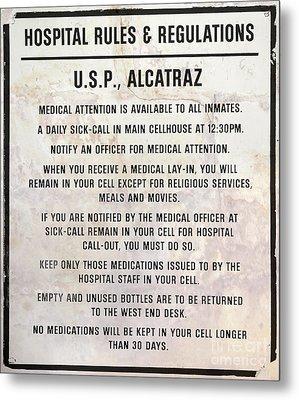 Alcatraz Prison Hospital Rules Metal Print