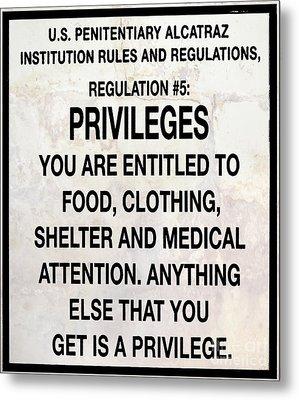 Alcatraz Prison Privileges Sign Metal Print
