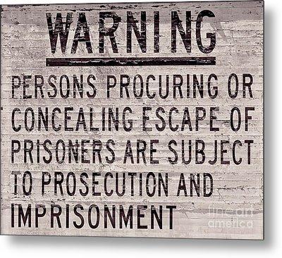 Alcatraz Prison Warning Sign Metal Print