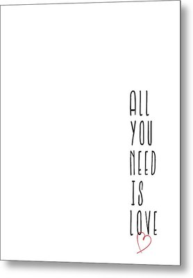 All You Need Is Love Metal Print by Samuel Whitton
