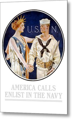 America Calls Enlist In The Navy Metal Print by War Is Hell Store