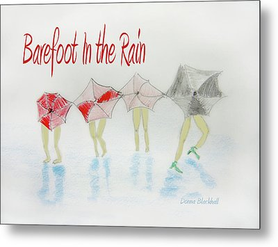 Barefoot In The Rain Metal Print by Donna Blackhall