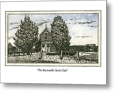 Metal Print featuring the mixed media Barnstable Yacht Club Greeting Card by Charles Harden