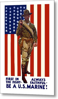 Be A Us Marine Metal Print by War Is Hell Store
