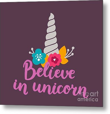 Believe In Unicorn Metal Print by Edward Fielding