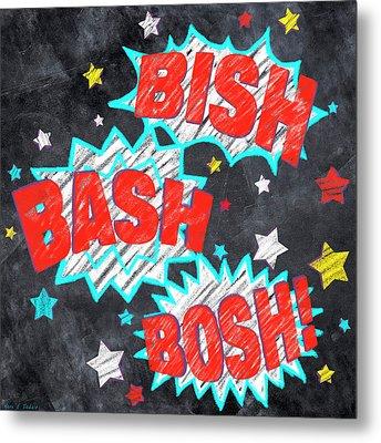 Bish Bash Bosh - Fun Chalkboard Art Metal Print