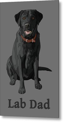 Black Labrador Retriever Lab Dad Metal Print