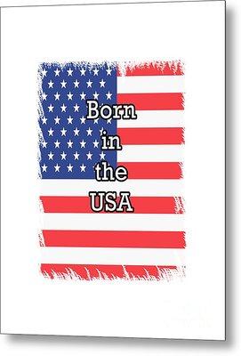 Born In The Usa Metal Print