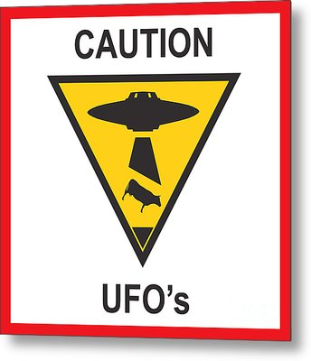 Caution Ufos Metal Print