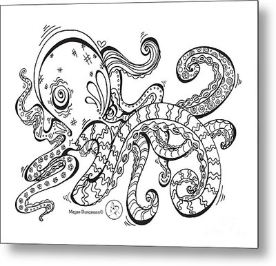 Coloring Page With Beautiful Octopus Drawing By Megan Duncanson Metal Print by Megan Duncanson