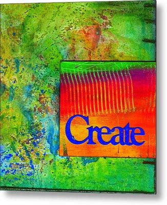 Create Metal Print by Angela L Walker
