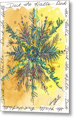Deck The Halls Snowflake Metal Print by Michele Hollister - for Nancy Asbell
