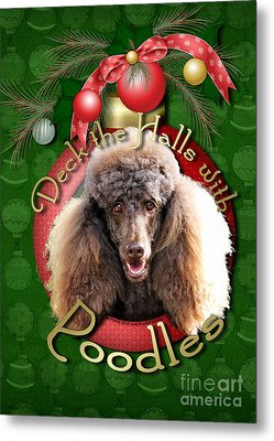 Deck The Halls With Poodles Metal Print by Renae Laughner