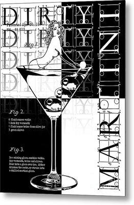 Dirty Dirty Martini Metal Print by Jon Neidert