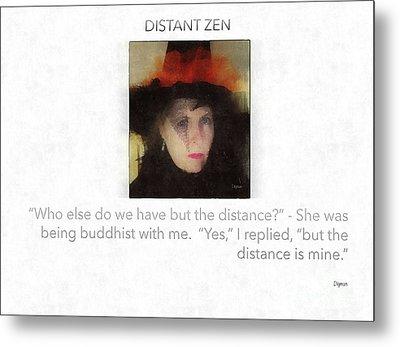 Distant Zen  Metal Print by Steven Digman